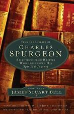 From the Library of Charles Spurgeon : Selections from Writers Who Influenced...