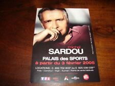 MICHEL SARDOU - RARE FLYER PALAIS DES SPORTS 2005 !!!!!