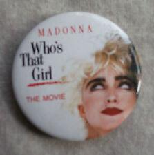 + MADONNA WHO'S THAT GIRL + ORIGINAL FILM MOVIE PIN BADGE 1987 1980S