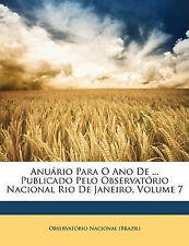Anuário Para O Ano De ... Publicado Pelo Observatório Nacional Rio De Janeiro, V