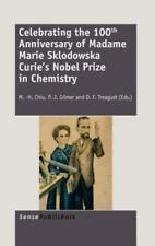 Celebrating the 100th Anniversary of Madame Marie Sklodowska Curie's Nobel...
