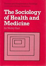 The Sociology of Health and Medicine (Themes & perspectives in sociology), Nicky