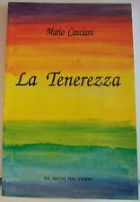 LA TENEREZZA - M.Canciani [Segni del Tempo, 1993]