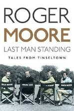 Last Man Standing by Roger Moore (author), Gareth Owen (author)