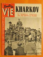 Toute la Vie 84 du 25/3/1943-Prisonniers Français sur le front Tunisien -Kharkov