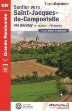 Reiseführer Gr - Pfad st Jacques von Compostela -via Vézelay: Vézelay-périgueux