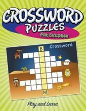 Crossword Puzzles for Children: Play and Learn (Paperback or Softback)
