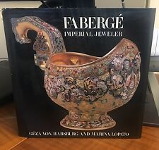 Faberge: Imperial Jeweler by Ceza Habsburg and Marina Lopato Russian Catalog