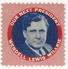 Our Next President, Wendell Lewis Willkie, Poster Stamp / Cinderella Label, N.H.