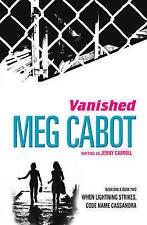 Vanished: When Lightning Strikes & Code Name Cassandra (Vanished Bind Up), Cabot