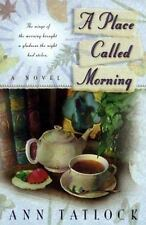 A Place Called Morning: The Wings of the Morning Brought a Gladness th-ExLibrary