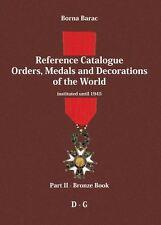 ORDER, MEDAL, DECORATION, CATALOGUE - Borna Barac: Reference Catalogue Part 2