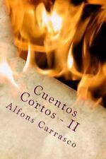 Cuentos Cortos - II by Alfons Carrasco (2015, Paperback)