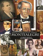 Album y Genealogia de la Familia Montealegre : Los Descendientes en Nicaragua...