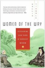 Women of the Way: Discovering 2,500 Years of Buddhist Wisdom.  by Sallie Tisdal