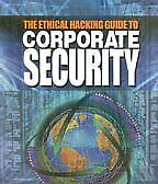 An Ethical Hacking Guide To Corporate Security by Ankit Fadia