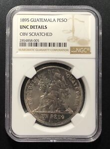 Guatemala 1895 Peso Silver Coin: NGC UNC Details