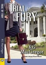 Trial by Fury by K. G. MacGregor (2016, lesbian fiction/romance, paperback)