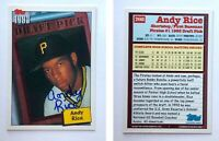 Andy Rice Signed 1994 Topps #208 Card Pittsburgh Pirates Auto Autograph