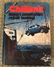 Chilton'S Import Automotive Repair Manual 1970 - 1975 third edition