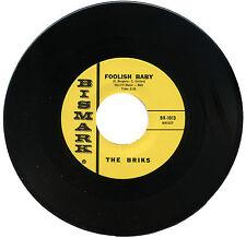 """BRIKS  """"FOOLISH BABY""""   60's GARAGE   LISTEN!"""