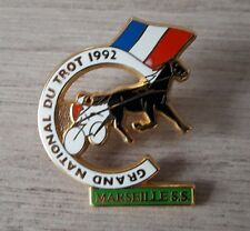PINS BADGE COLLECTION EQUITATION - GRAND NATIONAL DU TROT 1992 MARSEILLE