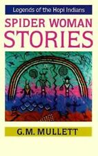 Spider Woman Stories: Legends of the Hopi Indians, Good Condition Book, G. M. Mu