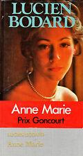 ANNE MARIE // Lucien BODARD // Prix Goncourt // Romanesque // Début XXème siècle