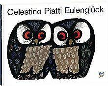 Eulenglück von Piatti, Celestino | Buch | Zustand sehr gut