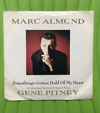 """Marc Almond Feat Gene Pitney - Something's Gotten Hold Of My Heart R6201 7"""""""