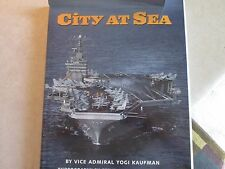 1995 City At Sea Book  By Yogi Kaufman Hardcover