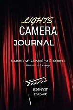 Lights Camera Journal Scenes That Changed Me & Scenes I Want  by Person MR Brand