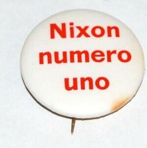 '68 RICHARD NIXON NUMERO UNO SPANISH #1 campaign pin pinback button political