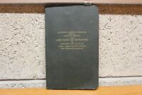 Laws Rules Instructions for Inspection Testing Steam Locomotives & Tenders 1947