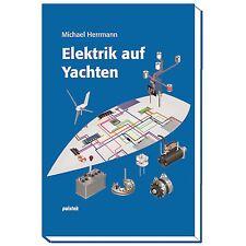 Elektrik auf Yachten # Palstek Verlag Michael Herrmann Boot Schiff Elektronik