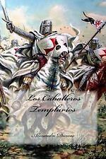 Los Caballeros Templarios by Alexandre Dumas (2016, Paperback)