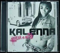 "KALENNA ""BREAK YA NECK / SMACKED UP"" 2009 CD SINGLE PROMO 10 TRACKS HTF *SEALED*"