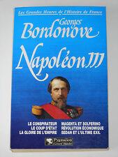 Napoléon III 1808-1873 Empereur des Français 1852-1871 Magenta Solférino Sedan