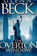 The Overton Window by Glenn Beck (2010, Hardcover)