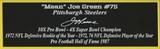Mean Joe Greene Autograph Nameplate Pittsburgh Steelers Auto Jersey Ball Photo