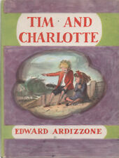 TIM AND CHARLOTTE By EDWARD ARDIZZONE ~ HARDCOVER ~ 1958
