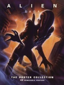 Alien Saga : The Poster Collection, Paperback by Insight Editions (COR), Bran...