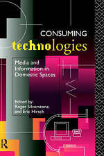 Consuming Technologies: Media and Information in Domestic Spaces-ExLibrary