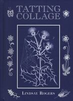 Tatting Collage: By Rogers, Lindsay