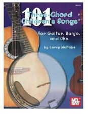 101 Three-Chord Children's Songs for Guitar, Banjo and Uke (Mccabes 101 Series)