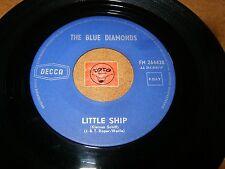 THE BLUE DIAMONDS - LITTLE SHIP - CARMEN MY LOVE  / LISTEN - TEEN POPCORN