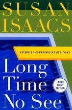 Long Time No See by Susan Isaacs (2001, Paperback, Large Type)