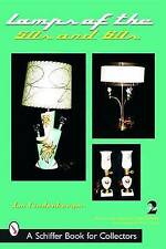 Lamps of the 50s & 60s by Lindenberger, Jan (Paperback book, 2004)