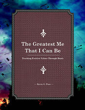 GREATEST ME. Teach ethical & patriotic music CD. Values Education. Kevin G. Pace
