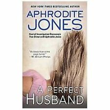 A Perfect Husband by Aphrodite Jones (2013, Paperback)